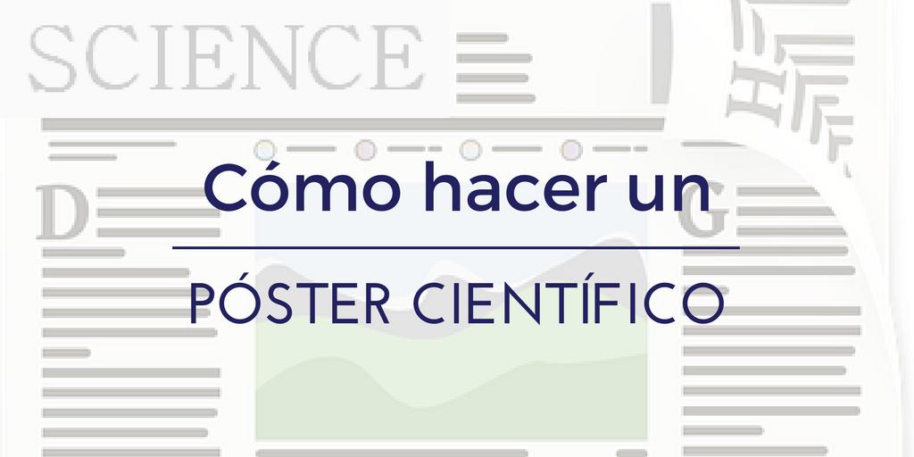Cómo hacer un póster científico atractivo