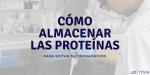 Cómo almacenar las proteínas