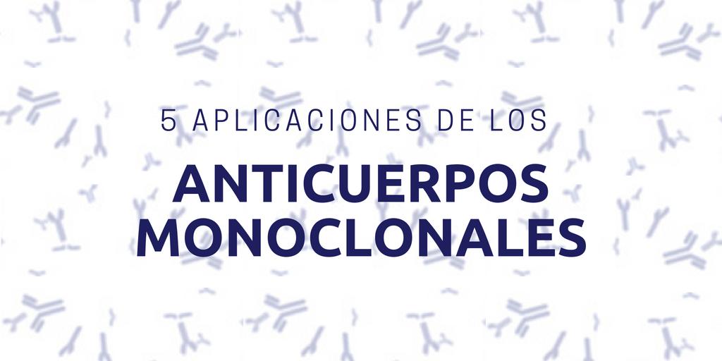 Aplicaciones de los anticuerpos monoclonales