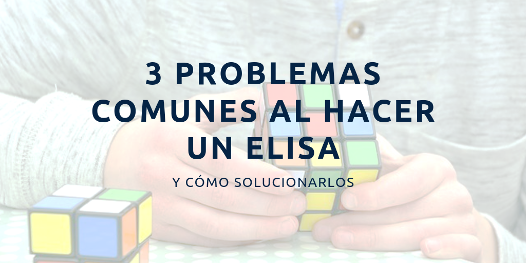 Problemas comunes al hacer un ELISA
