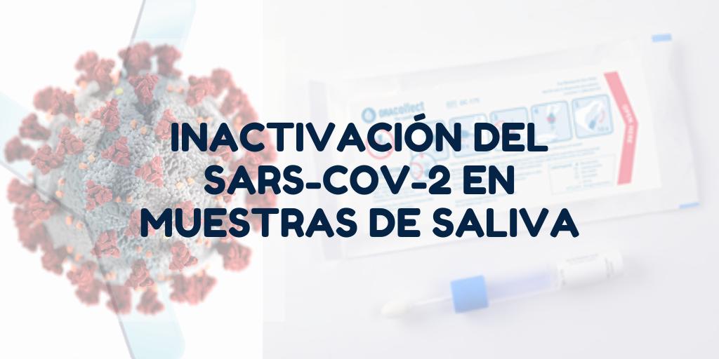 Inactivación del SARS-CoV-2 en muestras de saliva