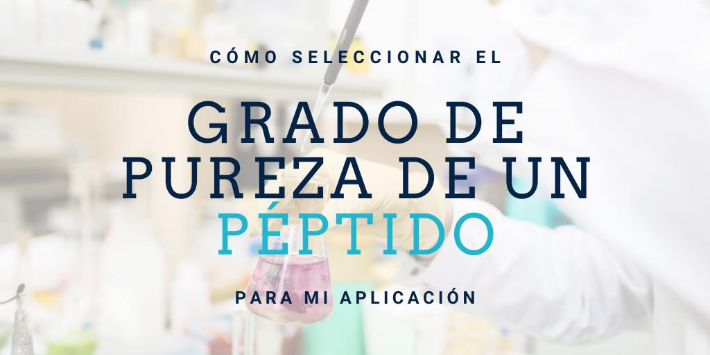 Cómo seleccionar la pureza de un péptido según la aplicación