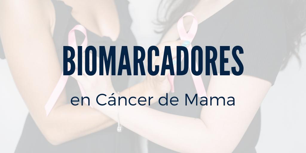 Biomarcadores de Cáncer de Mama