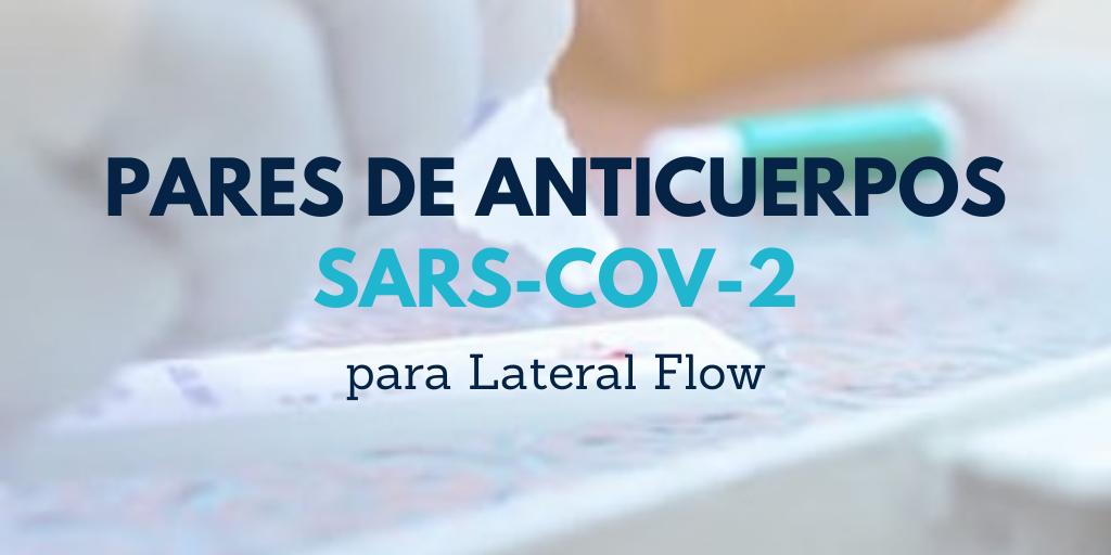 Pares de anticuerpos SARS-CoV-2 para Lateral Flow